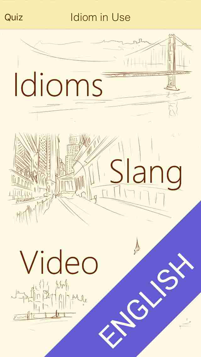 English Idiom & Slang Dictionary - Over 1000 phrases and expressions from American and British speakers. Videos and Quiz inside!