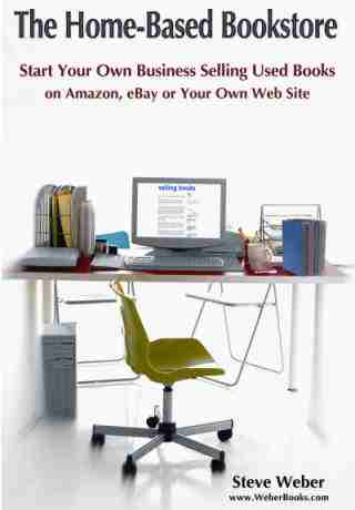 Home Based Bookstore: Start Your Own Business Selling Used Books on Amazon, eBay or Your Own Web Siteのスクリーンショット - 5